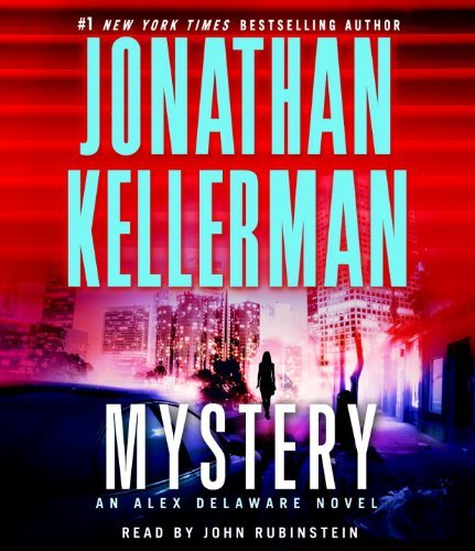 Jonathan Kellerman Mystery An Alex Delaware Novel Abridged
