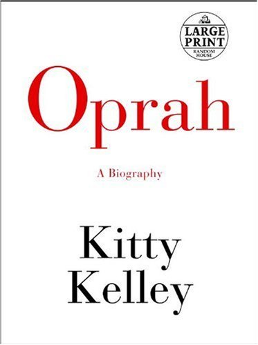 Kitty Kelley Oprah A Biography Large Print