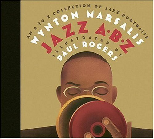 Wynton Marsalis Jazz Abz An A To Z Collection Of Jazz Portraits
