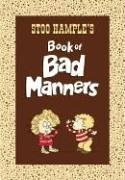 Stoo Hample Stoo Hample's Book Of Bad Manners