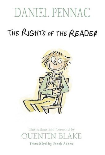 Daniel Pennac The Rights Of The Reader The Rights Of The Reader