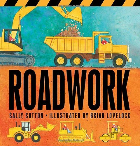 Sally Sutton Roadwork Us Board Book