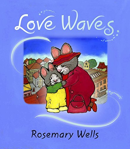 Rosemary Wells Love Waves