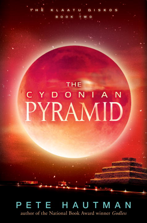 Pete Hautman The Cydonian Pyramid