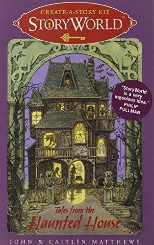 John Matthews Storyworld Create A Story Kit Tales From The Haunted House [with 28 Cards]