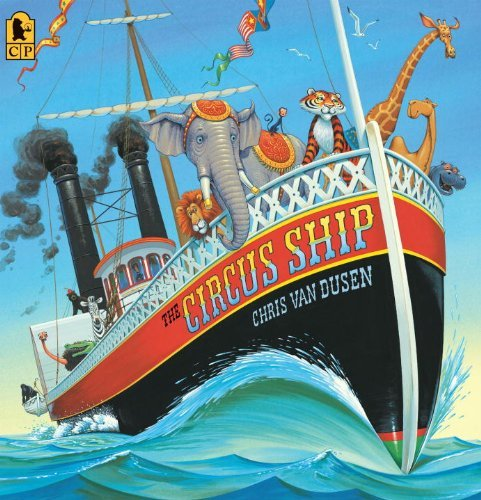 Chris Van Dusen The Circus Ship