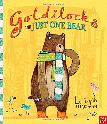 Leigh Hodgkinson Goldilocks And Just One Bear