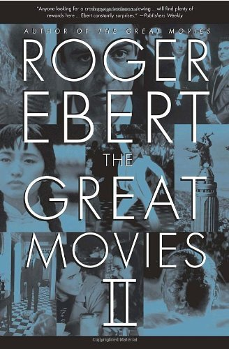 Roger Ebert The Great Movies Ii
