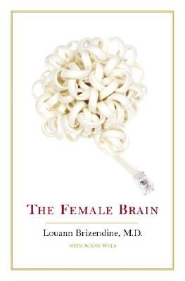 Louann Brizendine Female Brain The
