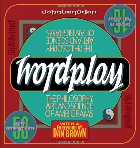 John Langdon Wordplay The Philosophy Art And Science Of Ambigrams