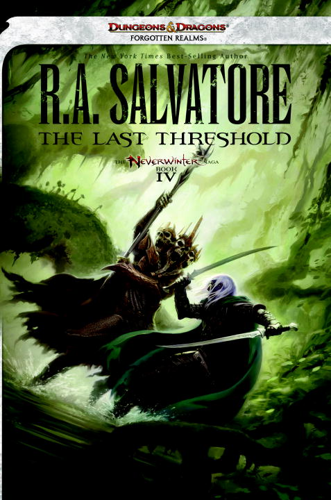 R. A. Salvatore The Last Threshold Neverwinter Saga Book Iv Dungeons & Dragons