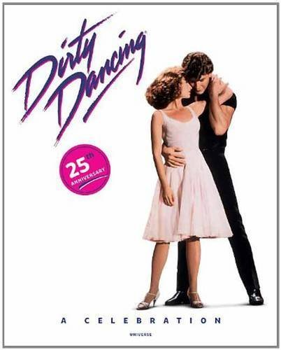 Lionsgate Entertainment Dirty Dancing A Celebration