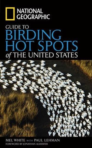 Mel White National Geographic Guide To Birding Hot Spots Of