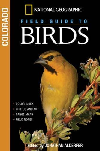 Jonathan Alderfer National Geographic Field Guide To Birds Colorado