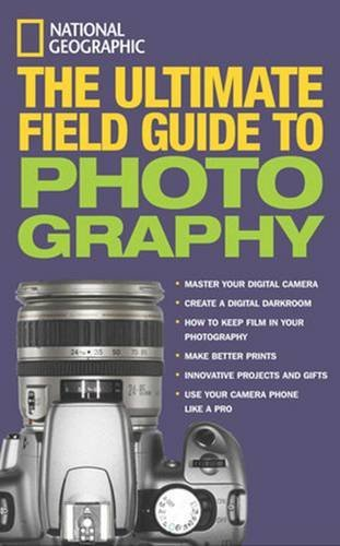 Bob Martin The Ultimate Field Guide To Photography
