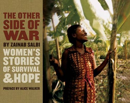 Zainab Salbi The Other Side Of War Women's Stories Of Survival & Hope