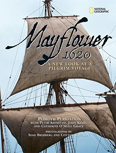Plimoth Plantation Mayflower 1620 A New Look At A Pilgrim Voyage