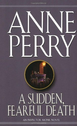 Anne Perry Sudden Fearful Death