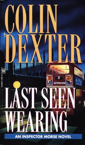 Colin Dexter Last Seen Wearing