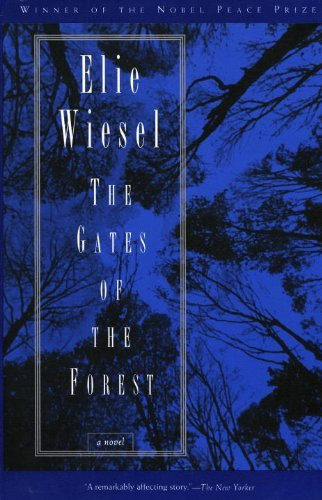 Elie Wiesel The Gates Of The Forest