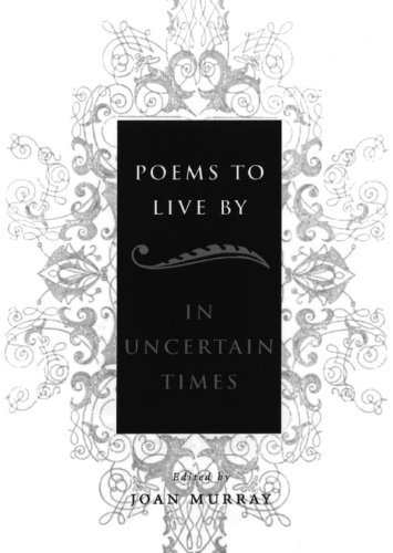 Joan Murray Poems To Live By In Uncertain Times