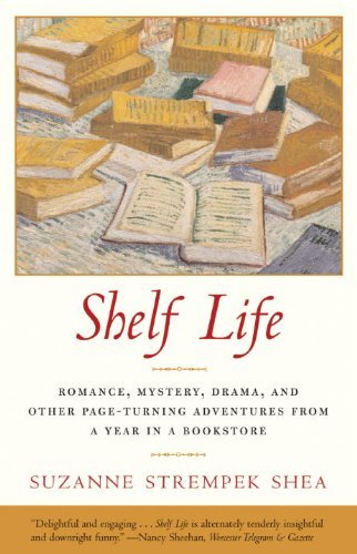 Suzanne Strempek Shea Shelf Life Romance Mystery Drama And Other Page Turning A