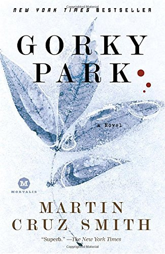 Martin Cruz Smith Gorky Park