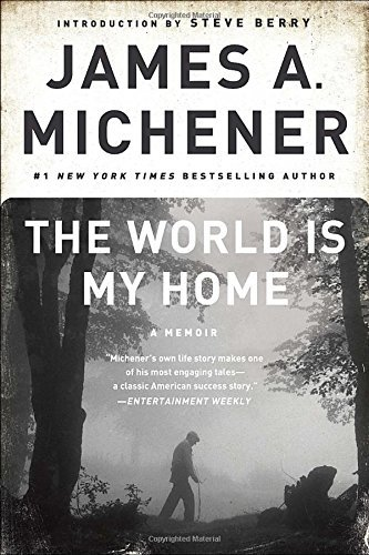 James A. Michener The World Is My Home