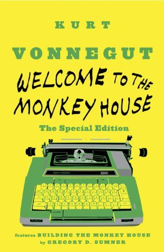 Vonnegut Kurt Jr. Welcome To The Monkey House The Special Edition Stories