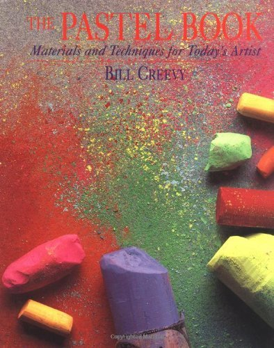 Bill Creevy The Pastel Book