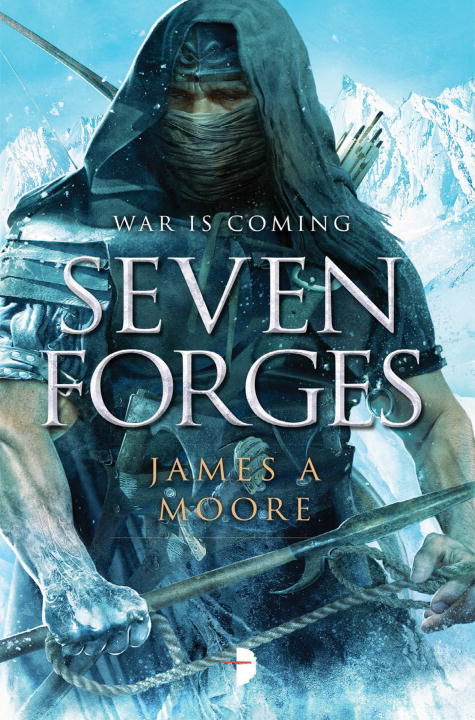 James A. Moore Seven Forges