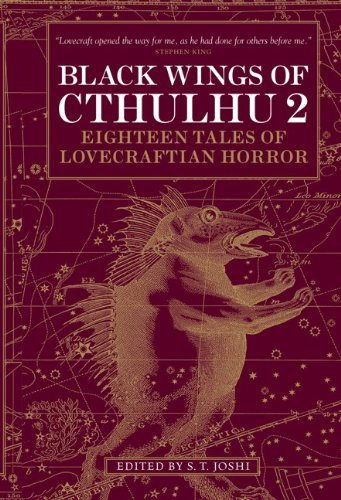 S. T. Joshi Black Wings Of Cthulhu Volume 2 Eighteen New Tales Of Lovecraftian Horror