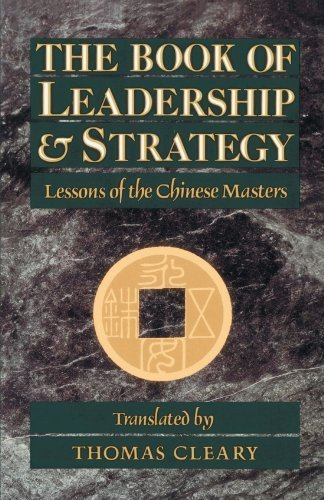 Thomas Cleary The Book Of Leadership And Strategy Lessons Of The Chinese Masters