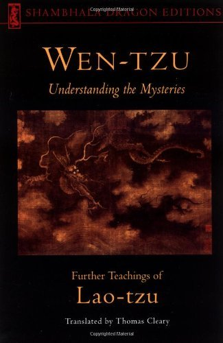 Lao Tzu Wen Tzu Understanding The Mysteries Further Teachings Of