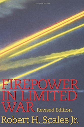 Robert H. Jr. Scales Firepower In Limited War Revised