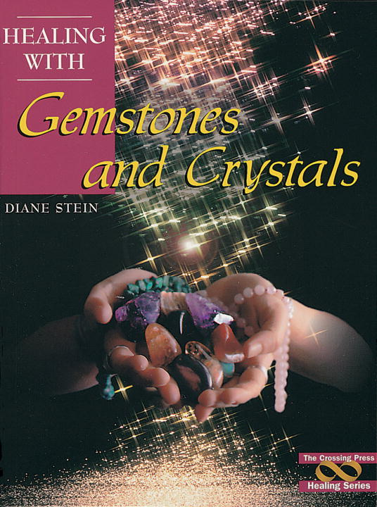Diane Stein Healing With Gemstones And Crystals