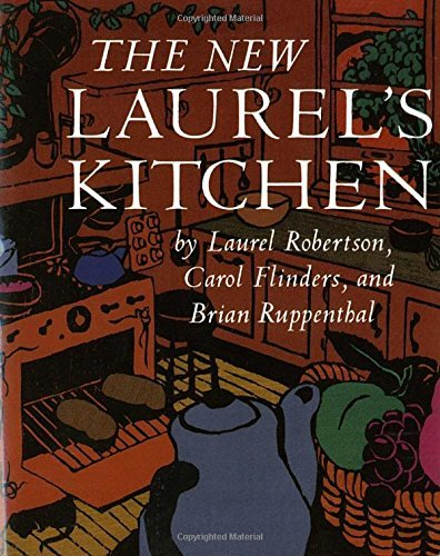 Laurel Robertson The New Laurel's Kitchen