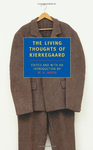 Soren Kierkegaard The Living Thoughts Of Kierkegaard