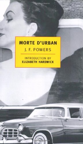 J. F. Powers Morte D'urban