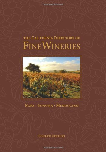 Marty Olmstead California Directory Of Fine Wineries The 0 Edition;