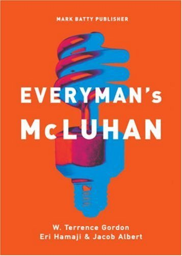 W. Terrence Gordon Everyman's Mcluhan