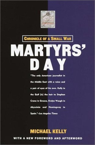 Michael Kelly Martyrs' Day Chronicle Of A Small War 0002 Edition;