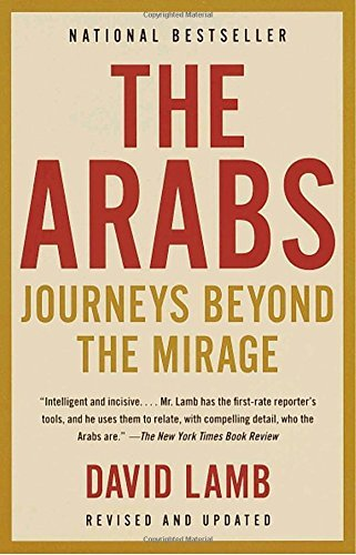 David Lamb The Arabs Journeys Beyond The Mirage 0002 Edition;revised And Upd