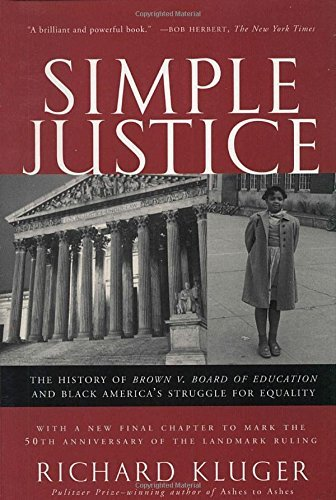 Richard Kluger Simple Justice The History Of Brown V. Board Of Education And Bl Vintage Books