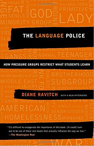 Diane Ravitch The Language Police How Pressure Groups Restrict What Students Learn Vintage Books