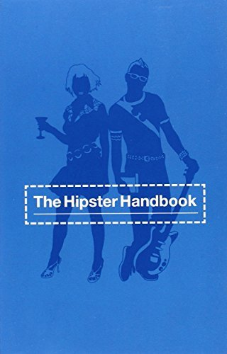 Robert Lanham The Hipster Handbook
