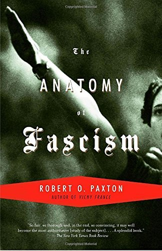 Robert O. Paxton Anatomy Of Fascism The