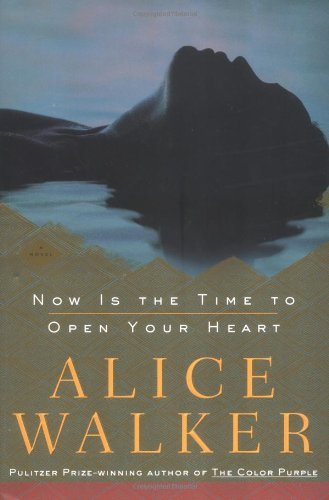 Alice Walker Now Is The Time To Open Your Heart