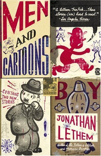Jonathan Lethem Men And Cartoons