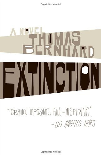 Thomas Bernhard Extinction